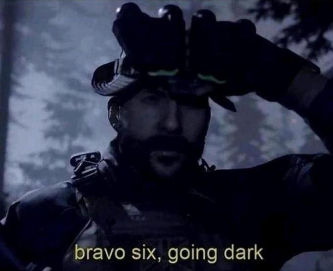 Bravo Six, Going Dark Meme