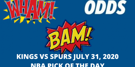 Kings vs Spurs Pick July 31, 2020