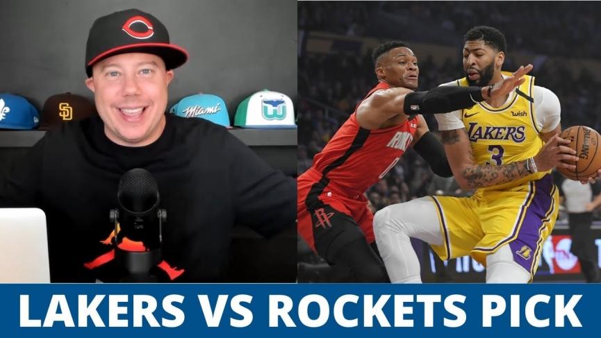 Lakers vs Rockets Pick