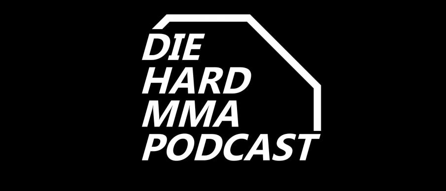 DieHardMMA Podcast: UFC 256