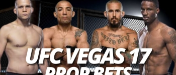 UFC Vegas 17 Props