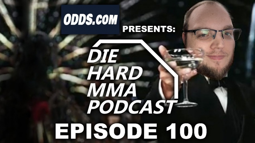 DieHardMMA Podcast 100
