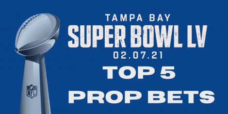 Super Bowl LV Top 5 Prop Bets (1)