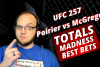 UFC 257 Total Betting Madness