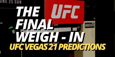 UFC Vegas 21 Odds
