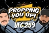 UFC 259 Odds: Proppin You Up