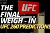 UFC 260 Odds and PRedictions